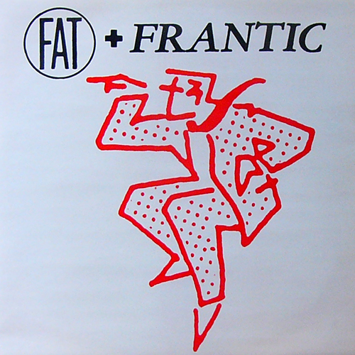 FAT AND FRANTIC / LAST NIGHT MY WIFE HOOVERD MY HEAD [USED 12inch/UK] 2310円
