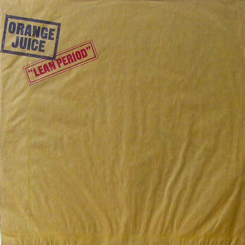 ORANGE JUICE / LEAN PERIOD [USED 12inch/UK] 1050円