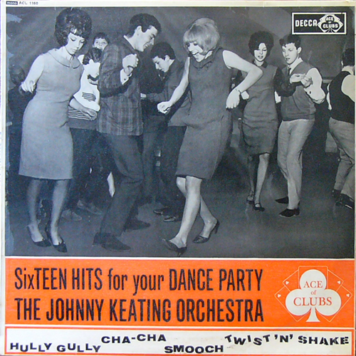 THE JOHNNY KEATING ORCHESTRA    / SIXTEEN HITS FOR YOUR DANCE PARTY [USED LP/UK] 1470円