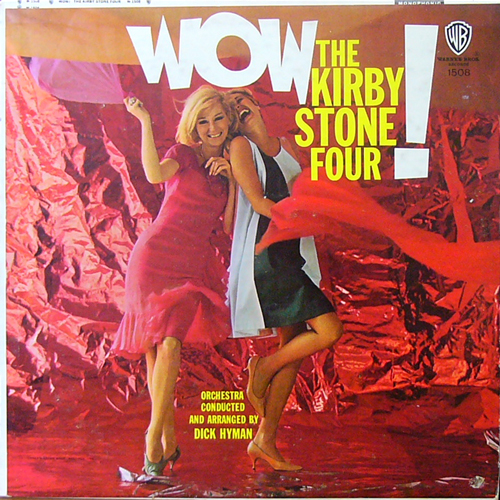 THE KIRBY STONE FOUR / WOW! [USED LP/US] 1470円