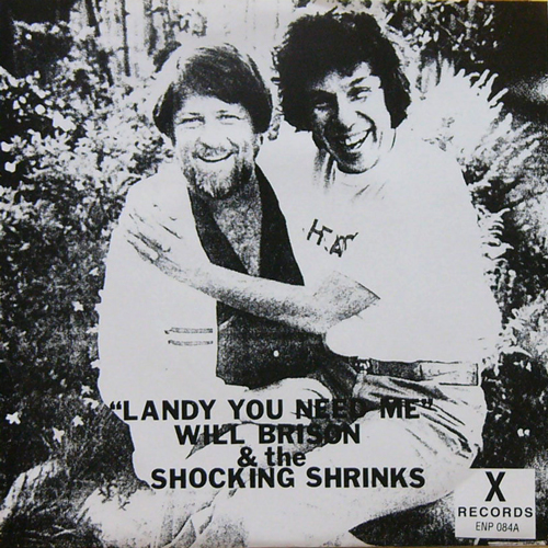 WILL BRISON & THE SHOCKING SHRINKS / LANDY YOU NEED ME [USED 7inch/US] 1890円