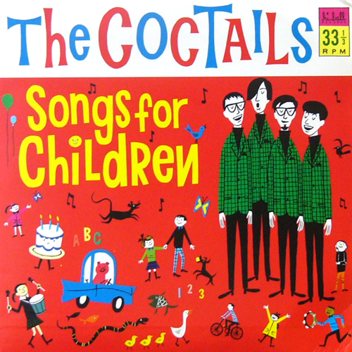 THE COCTAILS / SONGS FOR CHILDREN [USED 7inch/US] 1260円