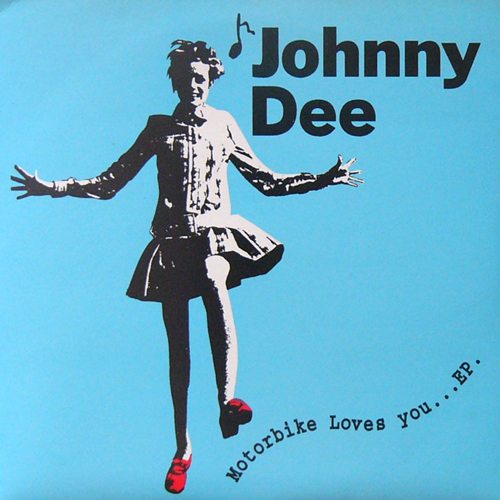 JOHNNY DEE / MOTORBIKE LOVES YOU EP [USED 7inch/JPN] 1470円
