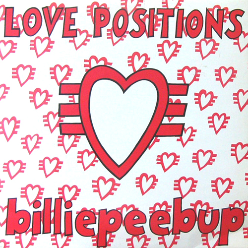 LOVE POSITIONS / BILLIEPEEBUP [USED LP/OZ] 840円