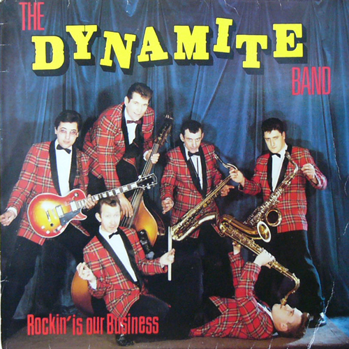 THE DYNAMITE BAND / ROCKIN' IS OUR BUSINESS [USED LP/UK] 1260円