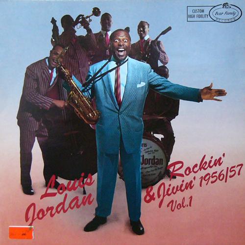 LOUIS JORDAN / ROCKIN' & JIVIN' 1956-57 [USED LP/EU] 1680円