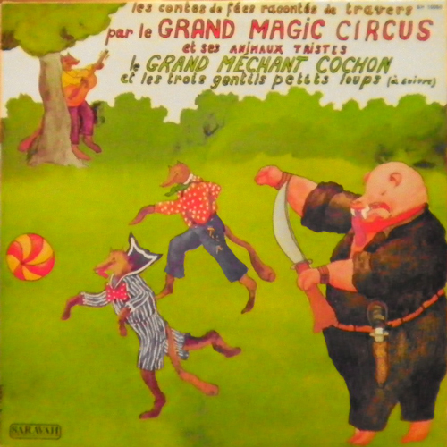 LE GRAND MECHANT COCHON / LE GRAND MAGIC CIRCUS [USED LP/EU] 1470円