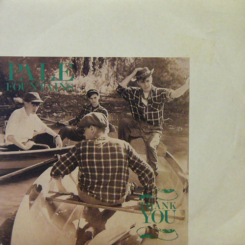 THE PALE FOUNTAINS / THANK YOU [USED 7inch/UK] 1260円