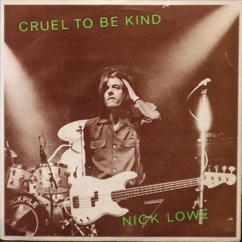 NICK LOWE / CRUEL TO BE KIND [USED 7inch/UK] 1470円