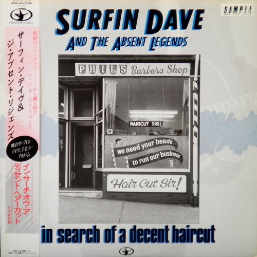 SURFIN DAVE & THE ABSENT LEGENDS / IN SEARCH OF A DECENT HAIRCUT [USED LP/JPN] 1050円