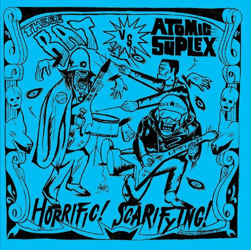 THEEE BAT vs ATMIC SUPLEX / HORRIFIC! SCARIFYING! [NEW 7inch/US] 1000円