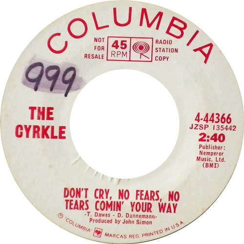 THE CYRKLE / DON'T CRY,NO FEARS,NO TEARS COMIN' YOUR WAY [USED 7inch/US] 1365円