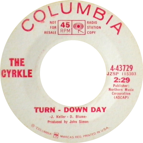 THE CYRKLE / TURN DOWN DAY [USED 7inch/US] 1365円