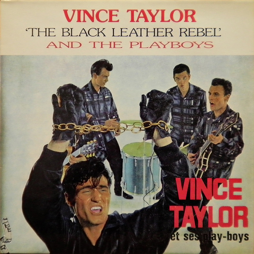 VINCE TAYLOR & THE PLAYBOYS / THE BLACK LEATHER REBEL [USED LP/EU] 1680円