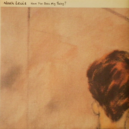 NOAH LEWIS / HAVE YOU SEEN MY BABY? [USED 7inch/JPN] 1260円