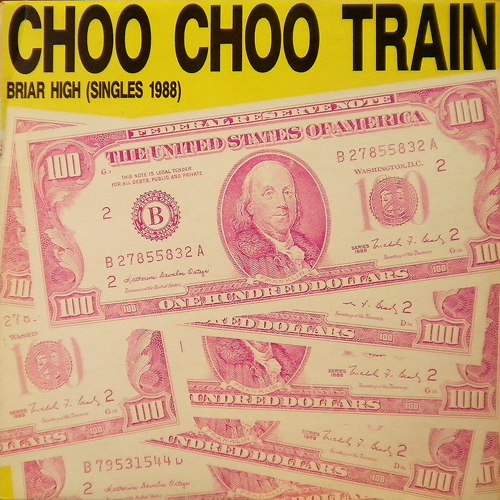 CHOO CHOO TRAIN / BRIAR HIGH [USED LP/UK] 2625円