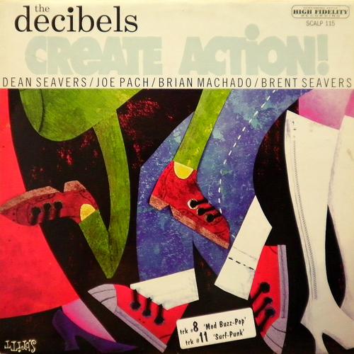 THE DECIBELS / CREATE ACTION! [USED LP/EU] 1995円