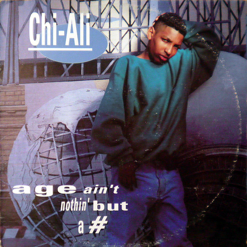 CHI-ALI / AGE AIN'T NOTHIN' BUT A # [USED 12inch/US] 1890円