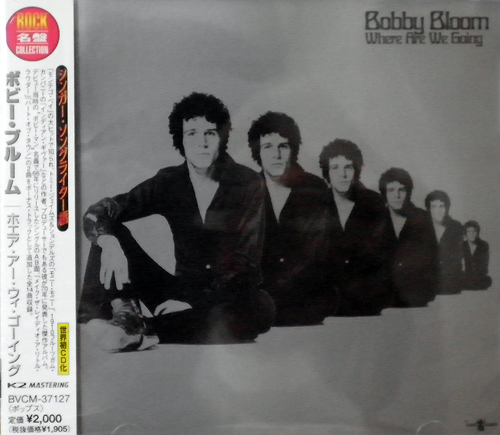 BOBBY BLOOM / WHERE ARE WE GOING [USED CD/JPN] 1260円