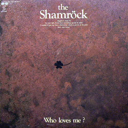 THE SHAMROCK / WHO LOVES ME? [USED LP/JPN] 1470円