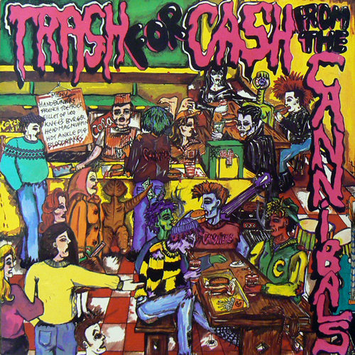 THE CANNIBALS / TRASH FOR CASH FROM THE CANNIBALS [USED LP/US] 1890円