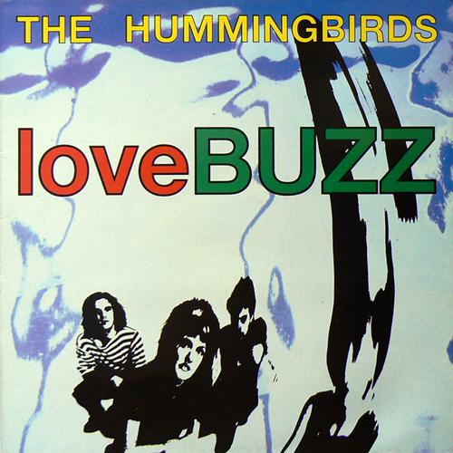 THE HUMMINGBIRDS / LOVEBUZZ [USED LP/UK] 2100円