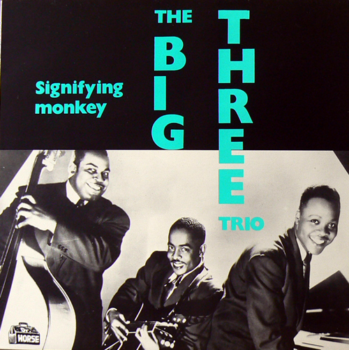 THE BIG THREE TRIO / SIGNIFYING MONKEY [USED LP/US] 1470円