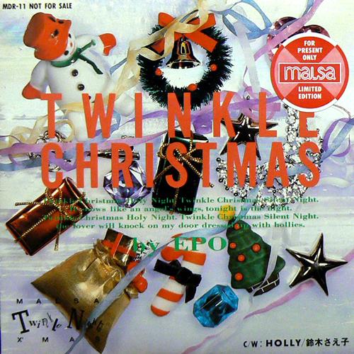 EPO / TWINKLE CHRISTMAS [USED 7inch/JPN] 2310円