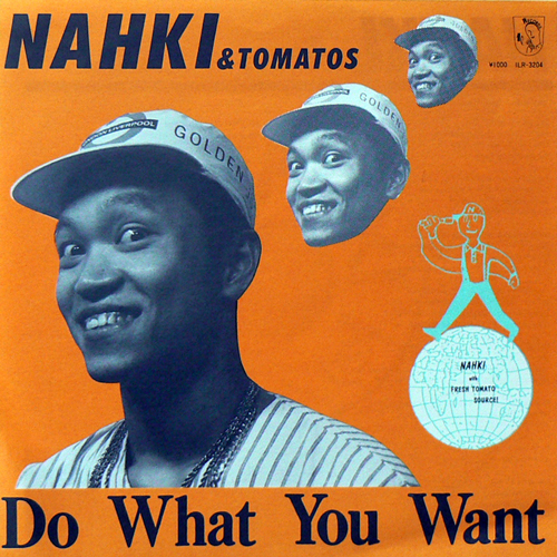 NHAKI & TOMATOS / DO WHAT YOU WANT [USED 7inch/JPN] 1575円