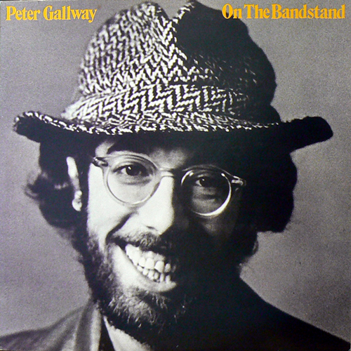 PETER GALLWAY / ON THE BANDSTAND [USED LP/JPN] 2100円