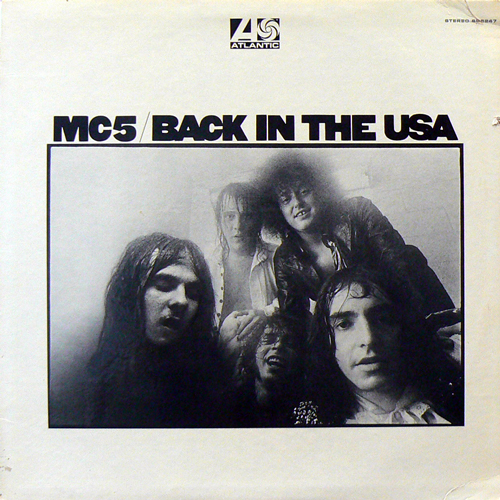 MC 5 / BACK IN THE USA [USED LP/US] 5250円