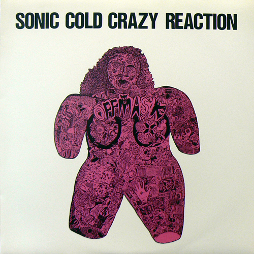 OFF MASK 00 / SONIC COLD CRAZY REACTION [USED LP/JPN] 2625円