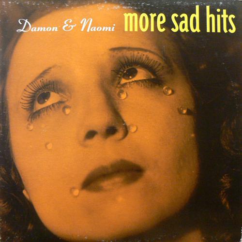 DAMON & NAOMI / MORE SAD HITS [USED LP/US] 1470円