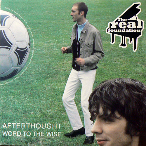 THE REAL FOUNDATION / AFTERTHOUGHT [USED 7inch/UK] 2940円