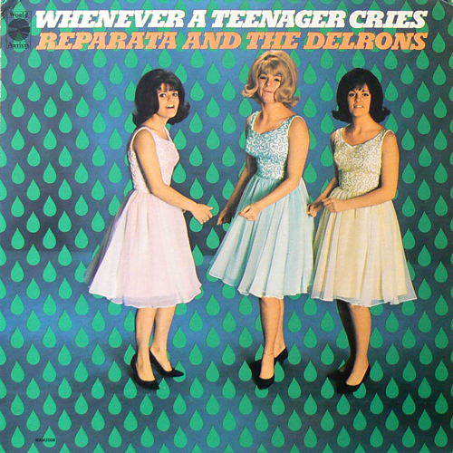 REPARATA & THE DELRONS / WHENEVER A TEENAGER CRIES [USED LP/US] 3360円