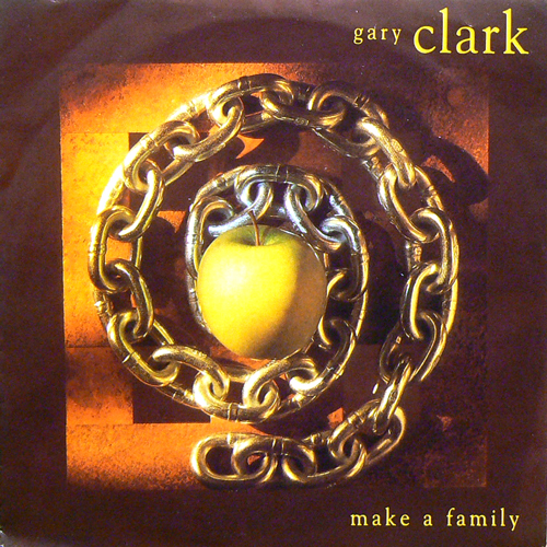 GARY CLARK / MAKE A FAMILY [USED 7inch/UK] 630円→明日だけ315円!