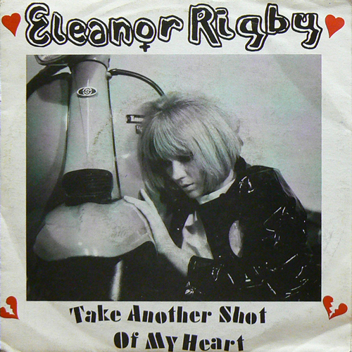ELEANOR RIGBY / TAKE ANOTHER SHOT OF MY HEART [USED 7inch/UK] 735円