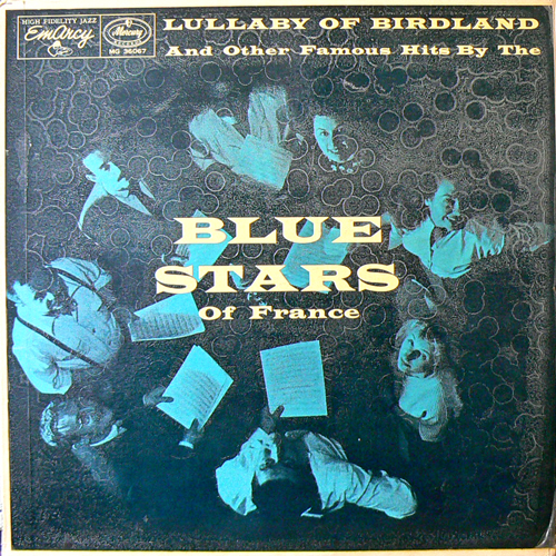 BLUE STARS of France / LULLABY OF BIRDLAND [USED LP/US] 3150円