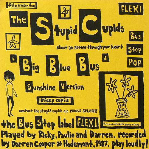 THE STUPID CUPIDS / BIG BLUE BUS [USED FLEXI/US] 5250円
