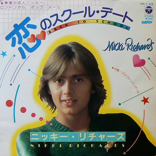 ニッキー・リチャーズ / 恋のスクール・デート [USED 7inch/JPN] 735円
