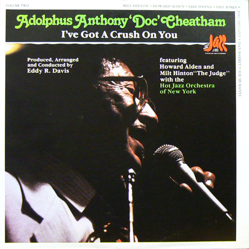 ADOLPHUS ANTHONY 'DOC' CHEATHAM / I'VE GOT A CRUSH ON YOU [USED LP/US] 1995円