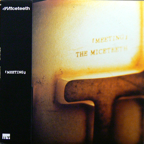 THE MICETEETH / MEETING [USED LP/JPN] 1470円