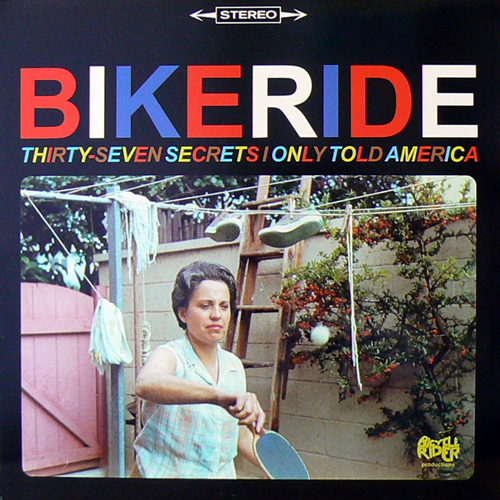 BIKERIDE / THIRTY SEVEN SECRETS I ONLY TOLD AMERICA [USED LP/US] 2100円