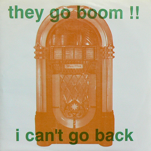 THEY GO BOOM !! / I CAN'T GO BACK [USED 7inch/US] 1050円