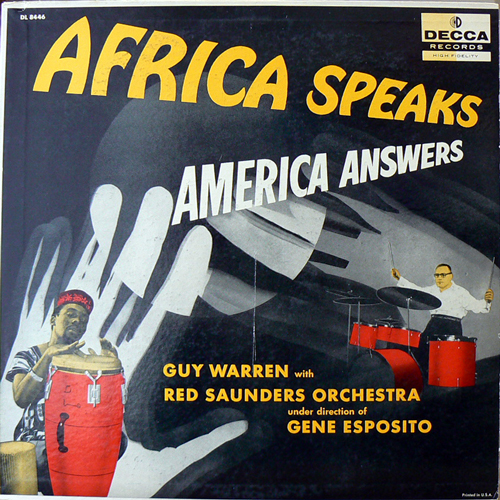 GUY WARREN WITH RED SAUNDERS ORCHESTRA / AFRICA SPEAKS AMERICA ANSWERS [USED LP/US] 2520円