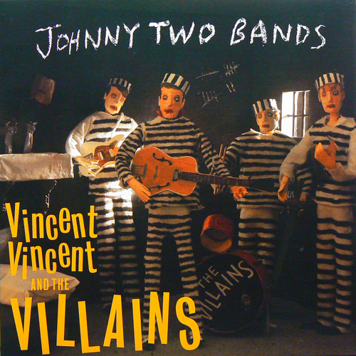 VINCENT VINCENT AND THE VILLAINS / JOHNNY TWO BANDS [USED 7inch/UK] 800円