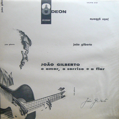 JOAO GILBERTO / O AMOR , O SORRISO E A FLOR [USED LP/BRASIL] 5800円