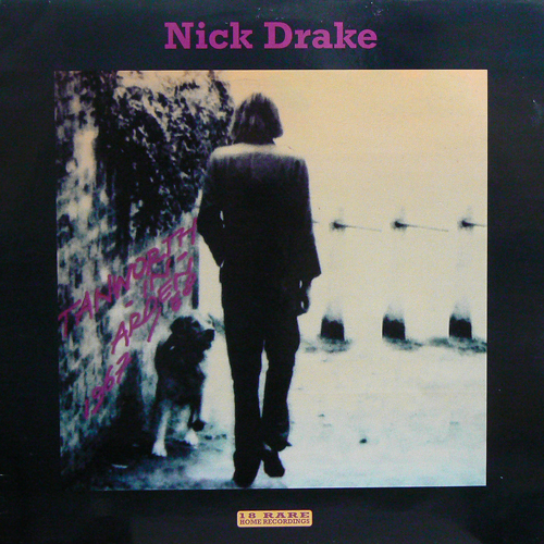 NICK DRAKE / TANWORTH IN ARDEN 1967/1968 [USED LP/EU] 2300円