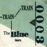 ザ・ブルーハーツ / TRAIN-TRAIN [NEW LP/JPN] 3241円