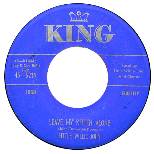 LITTLE WILLIE JOHN / LEAVE MY KITTEN ALONE [USED 7inch/US] 1600円